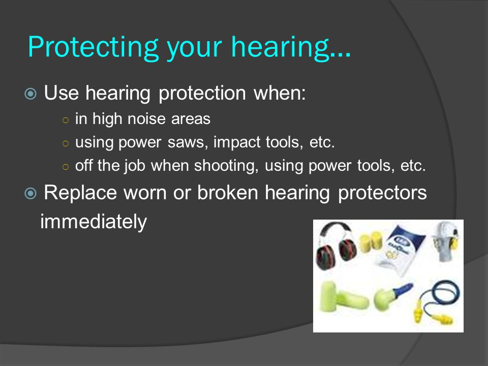 Protecting your hearing…