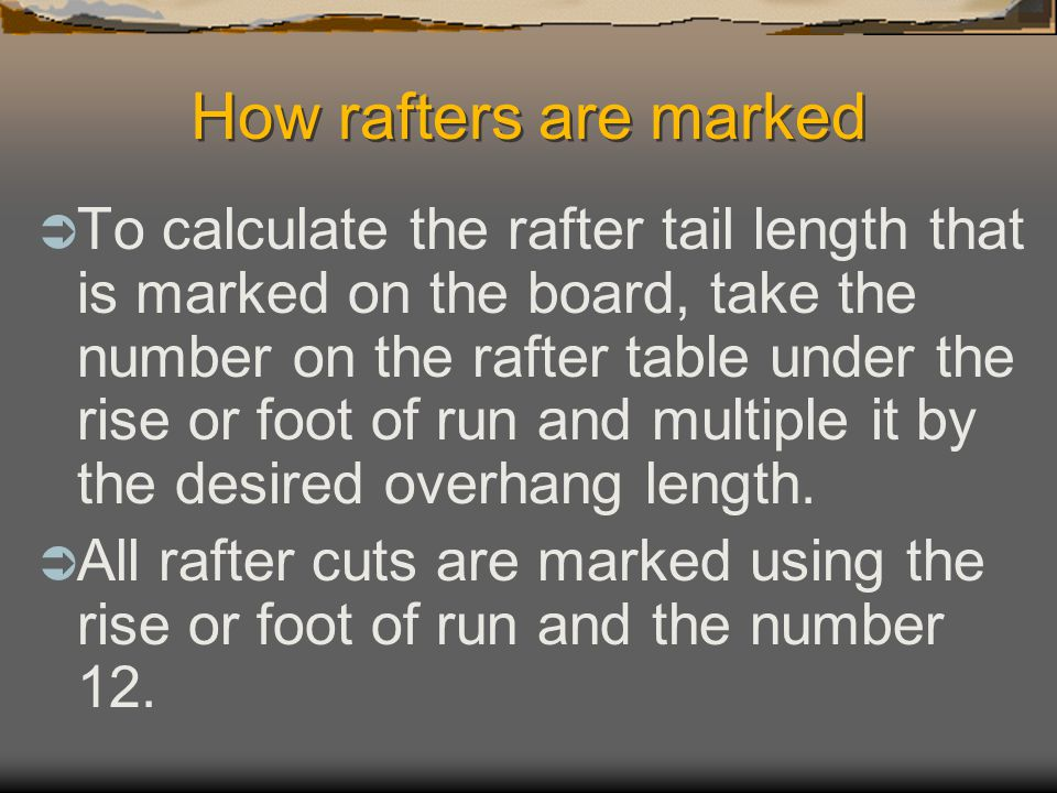 How rafters are marked