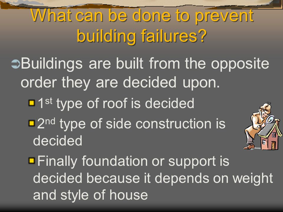 What can be done to prevent building failures