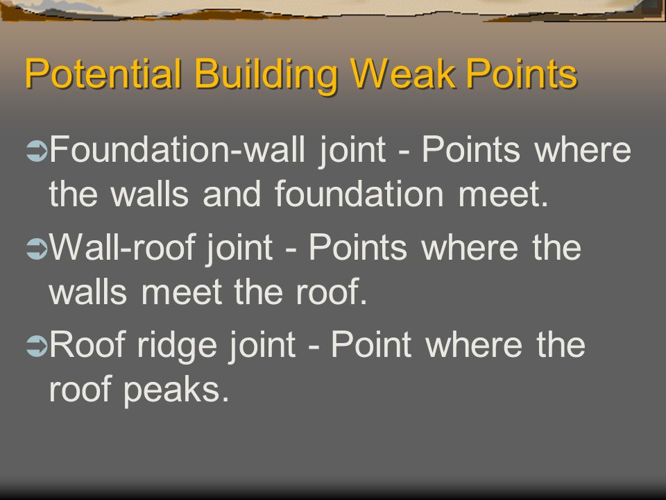 Potential Building Weak Points