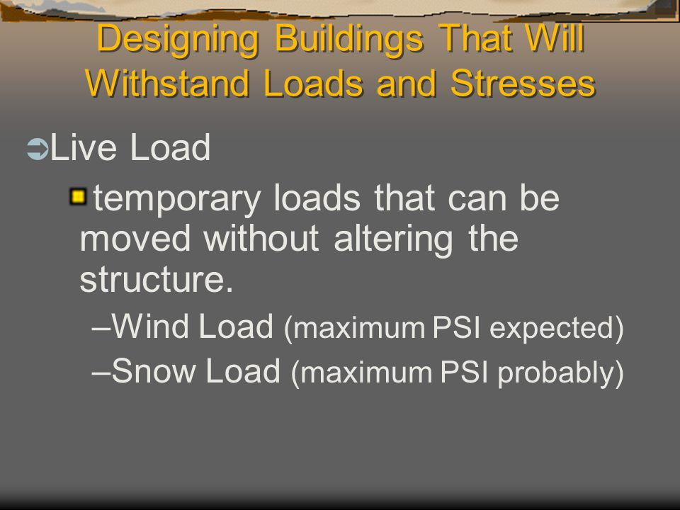 Designing Buildings That Will Withstand Loads and Stresses