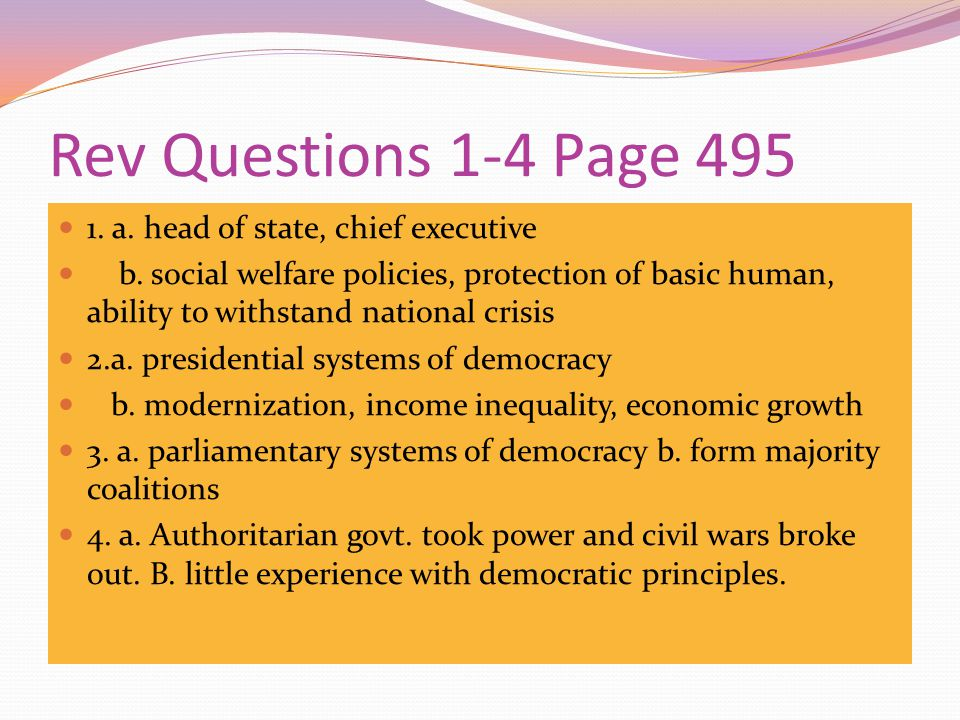 Rev Questions 1-4 Page 495 1. a. head of state, chief executive