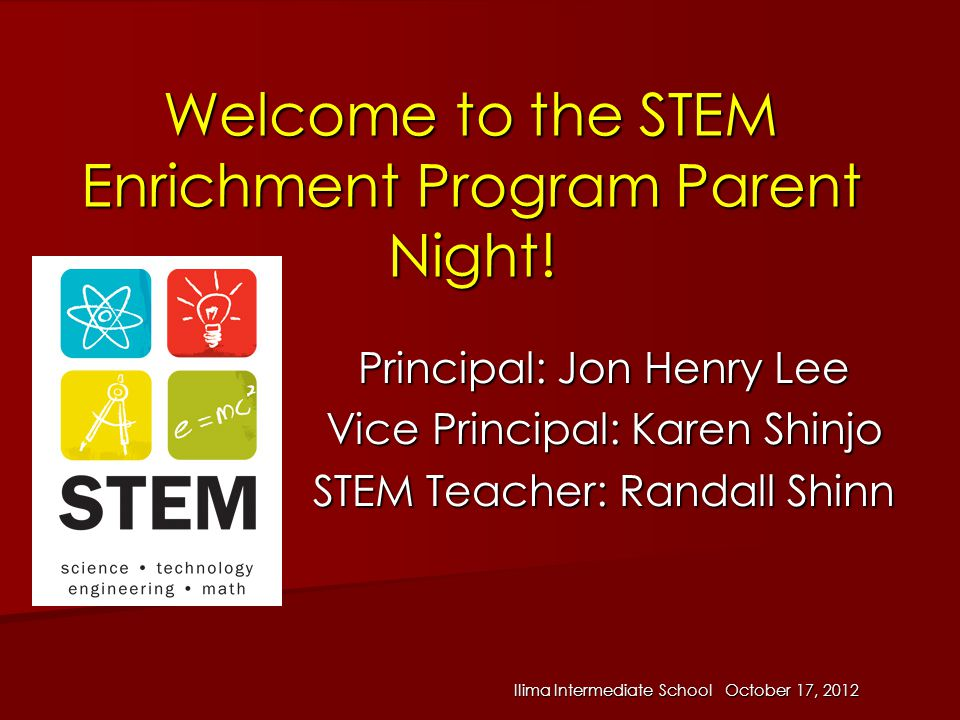 Welcome to the STEM Enrichment Program Parent Night!