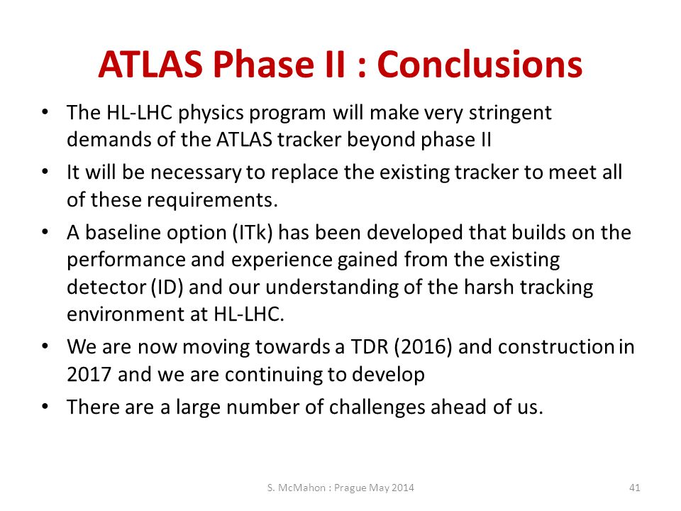 ATLAS Phase II : Conclusions