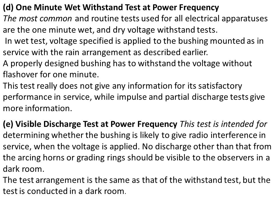 (d) One Minute Wet Withstand Test at Power Frequency