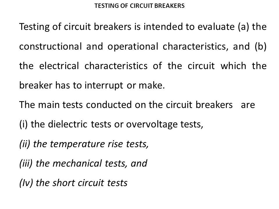 TESTING OF CIRCUIT BREAKERS