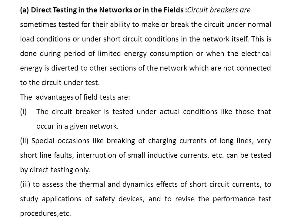 (a) Direct Testing in the Networks or in the Fields :Circuit breakers are
