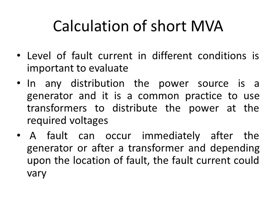 Calculation of short MVA