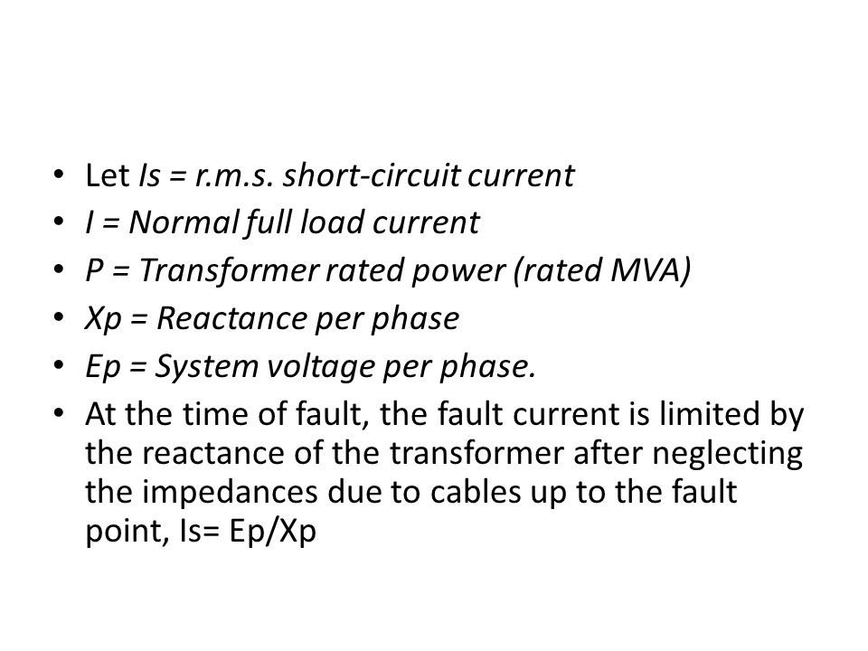 Let Is = r.m.s. short-circuit current