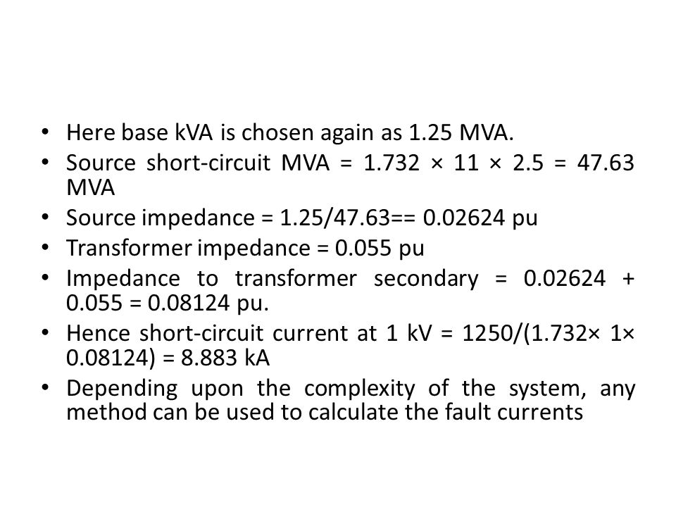 Here base kVA is chosen again as 1.25 MVA.