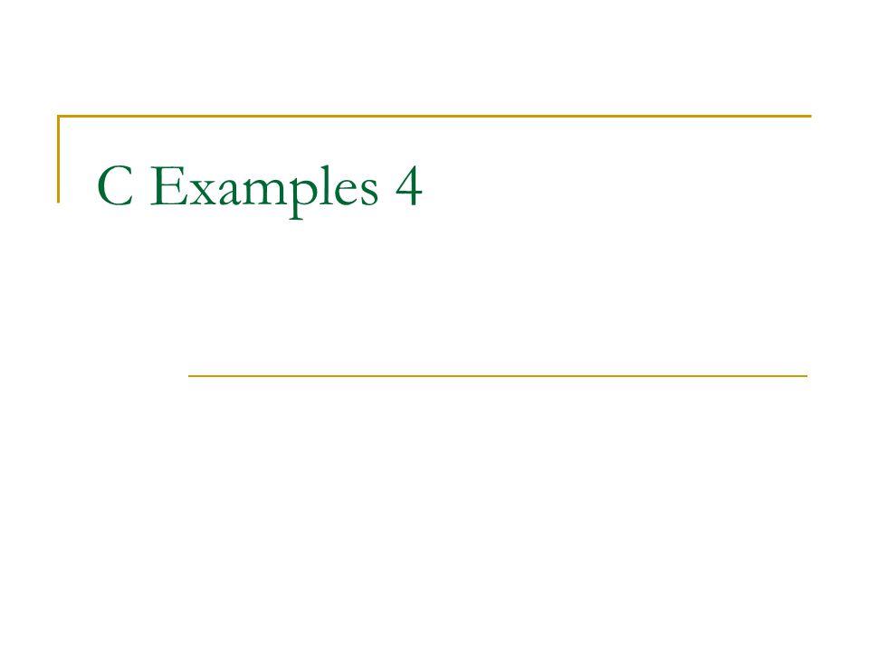 C Examples 4