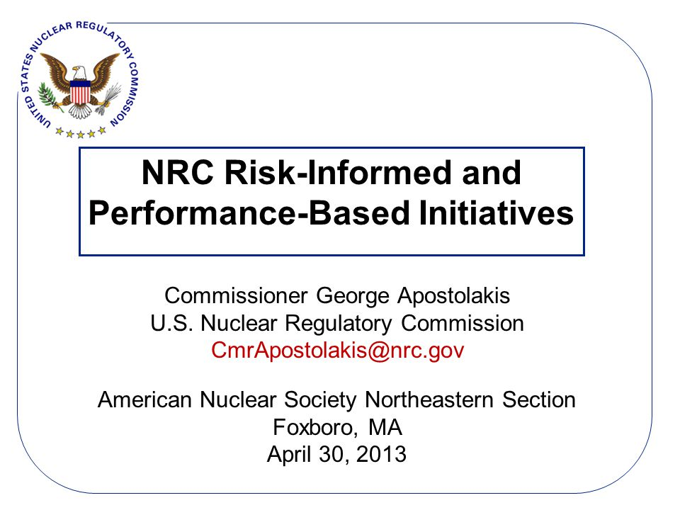 NRC Risk-Informed and Performance-Based Initiatives
