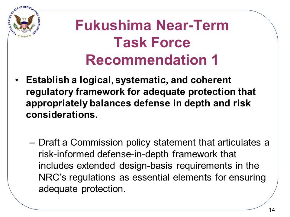 Fukushima Near-Term Task Force Recommendation 1