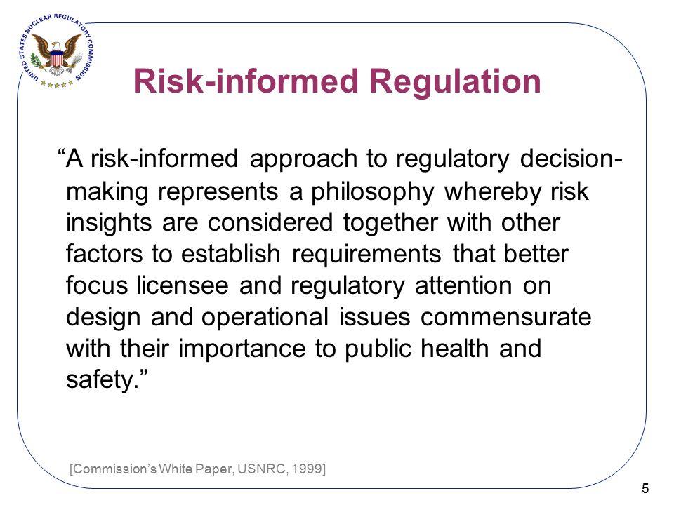 Risk-informed Regulation