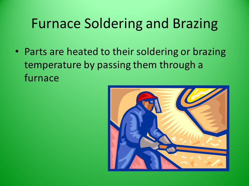 Furnace Soldering and Brazing