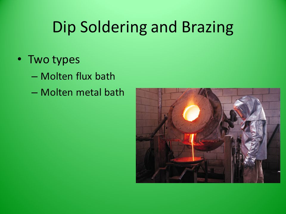 Dip Soldering and Brazing