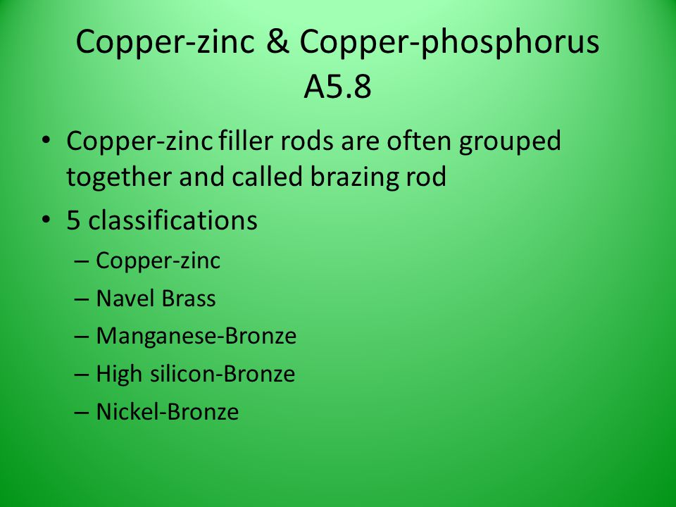 Copper-zinc & Copper-phosphorus A5.8