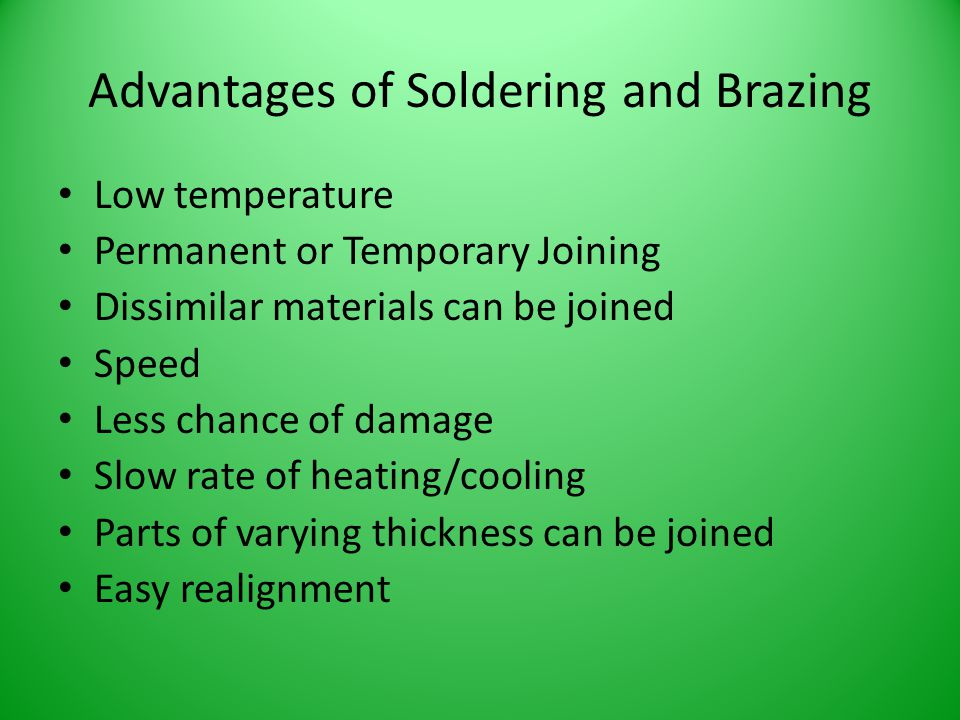 Advantages of Soldering and Brazing