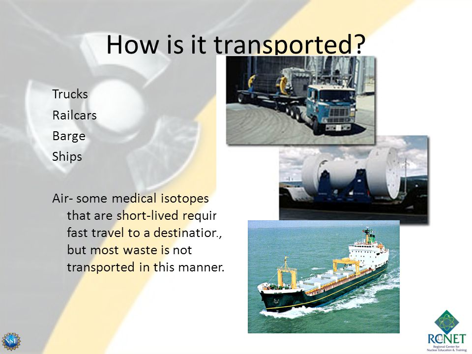 How is it transported Trucks Railcars Barge Ships