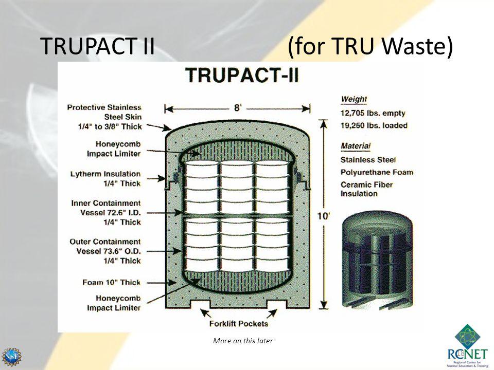 TRUPACT II (for TRU Waste)