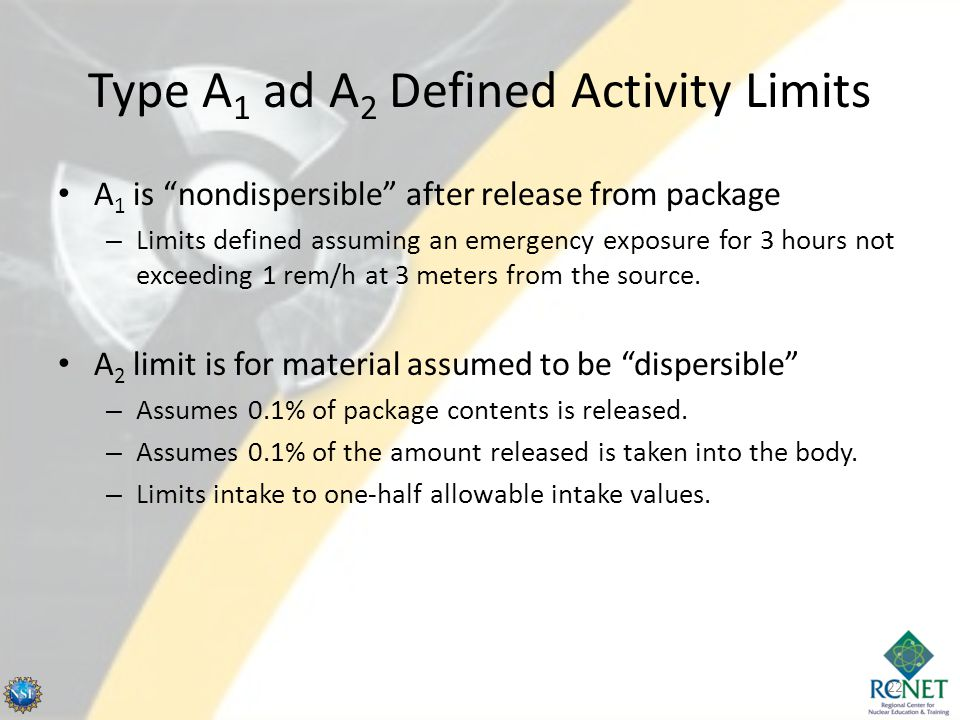 Type A1 ad A2 Defined Activity Limits