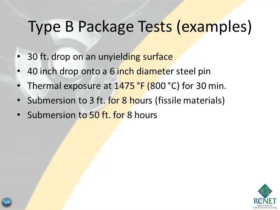 Type B Package Tests (examples)