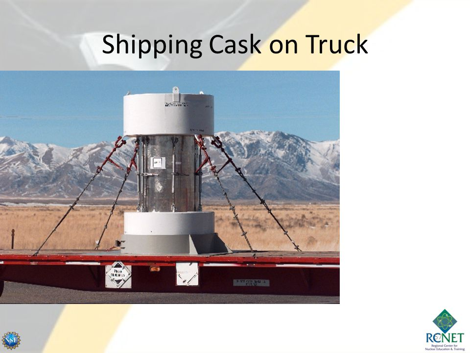 Shipping Cask on Truck