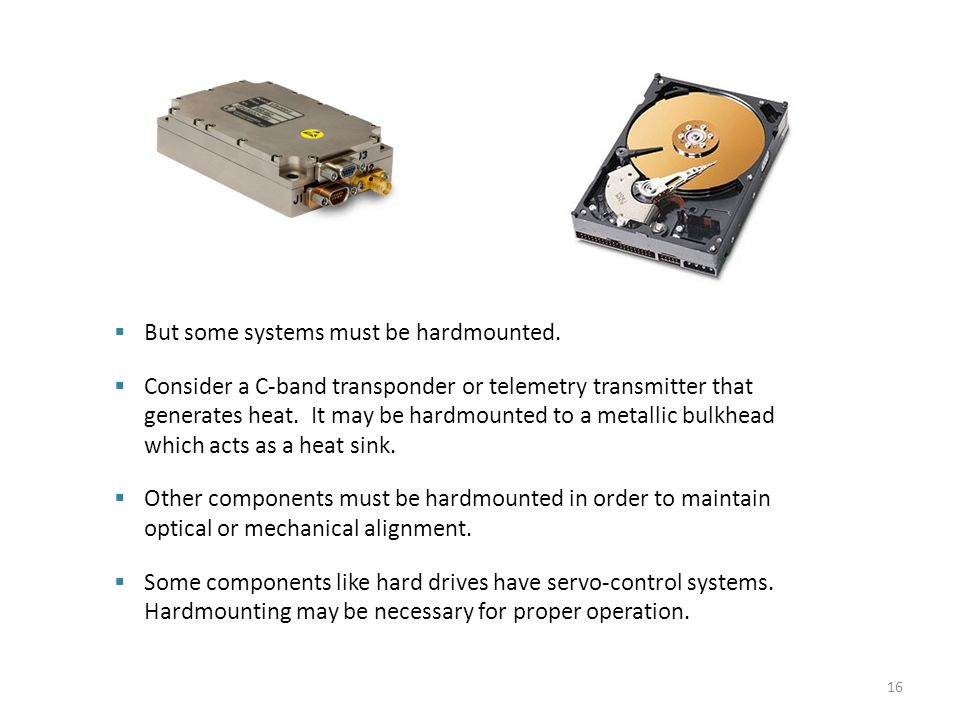 But some systems must be hardmounted.