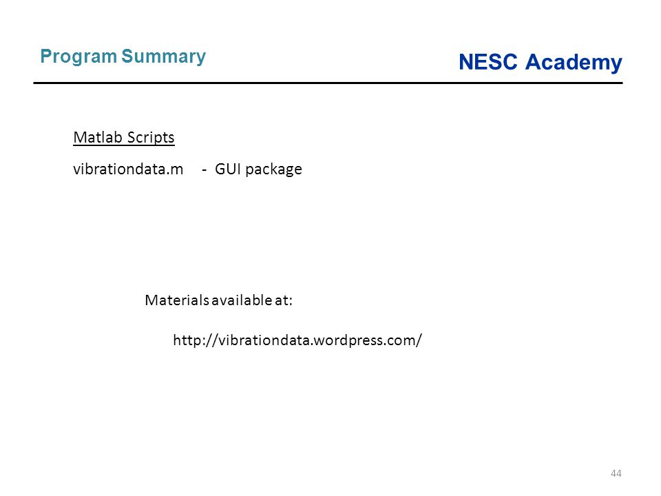 Program Summary Matlab Scripts vibrationdata.m - GUI package