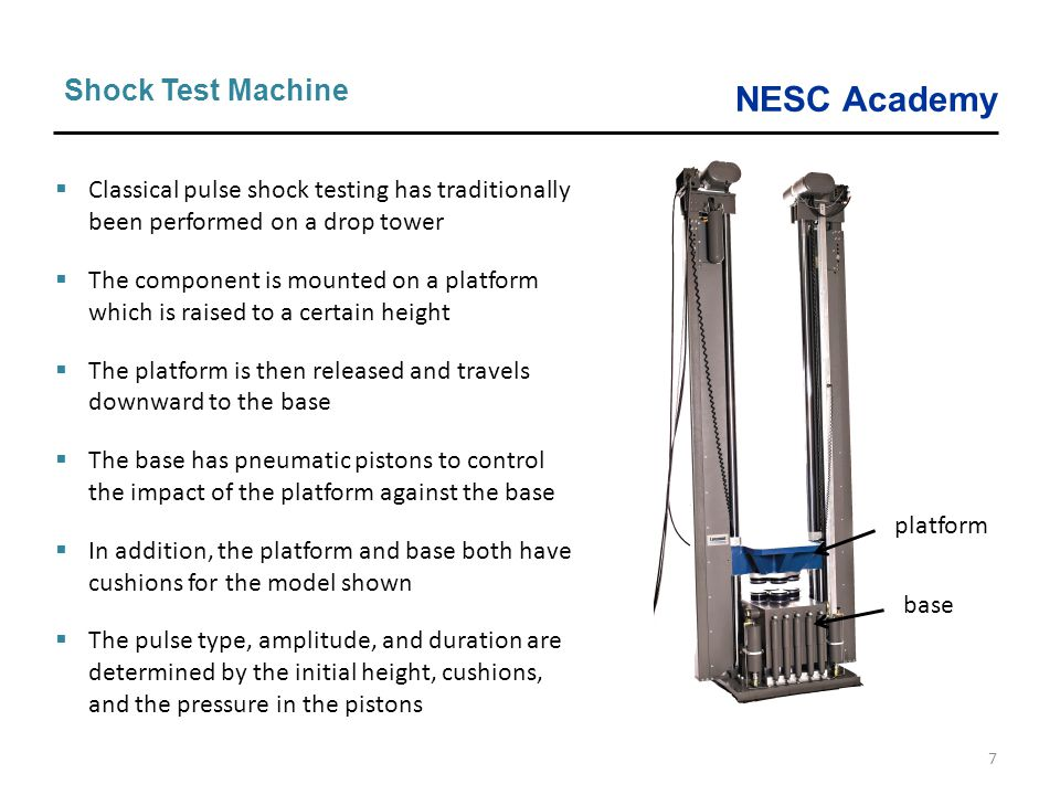 Shock Test Machine Classical pulse shock testing has traditionally been performed on a drop tower.