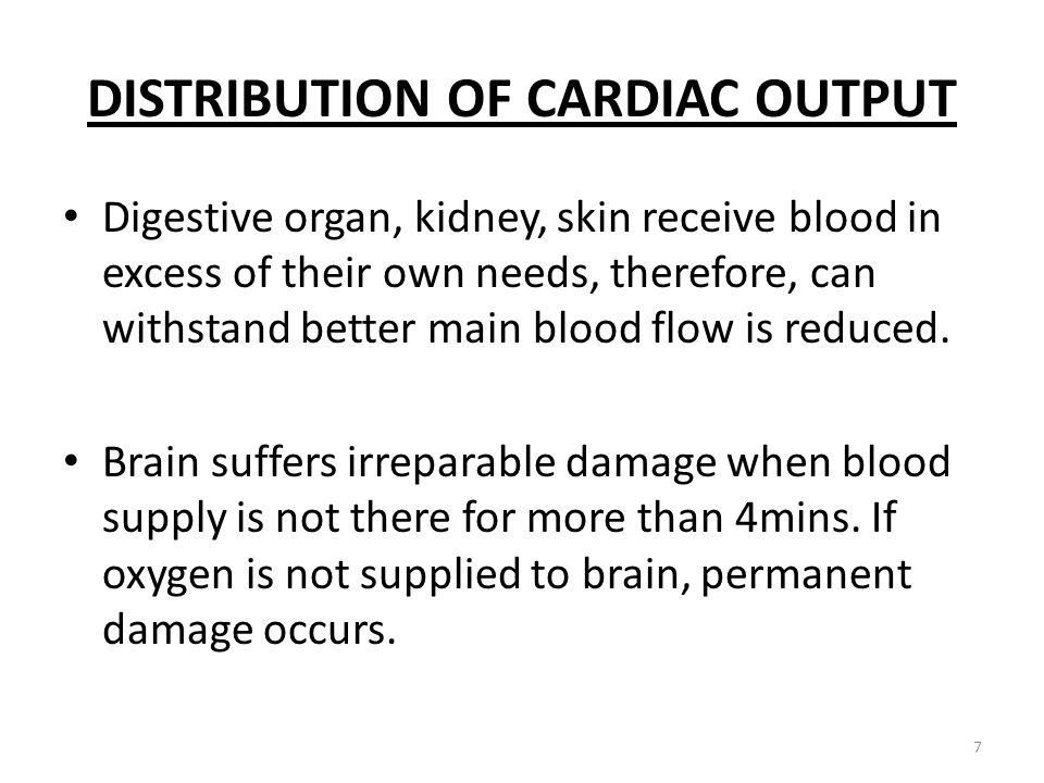 DISTRIBUTION OF CARDIAC OUTPUT