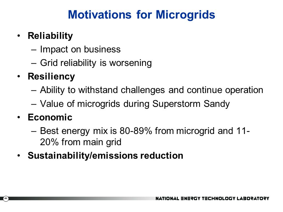 Motivations for Microgrids