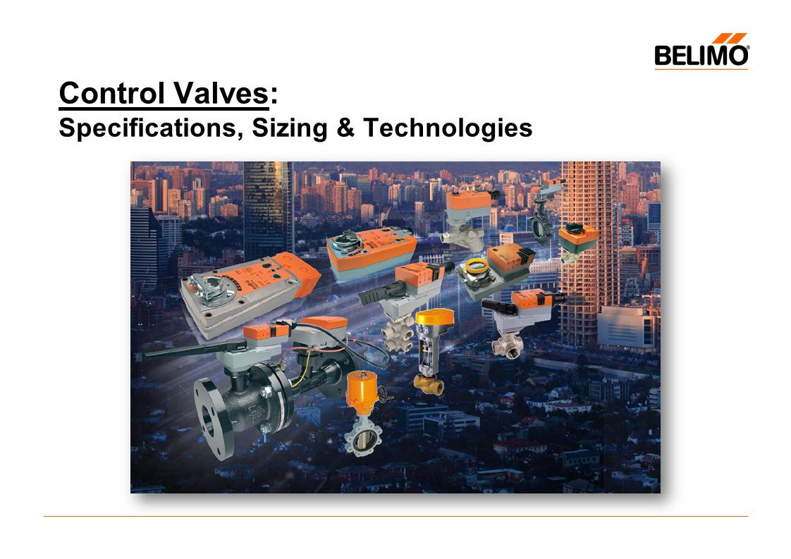 Control Valves: Specifications, Sizing & Technologies