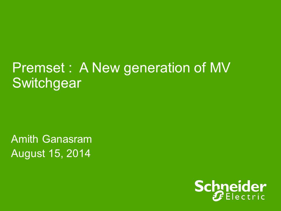 Premset : A New generation of MV Switchgear
