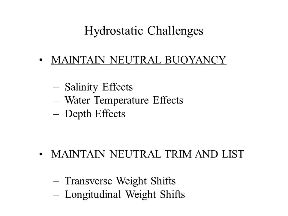 Hydrostatic Challenges