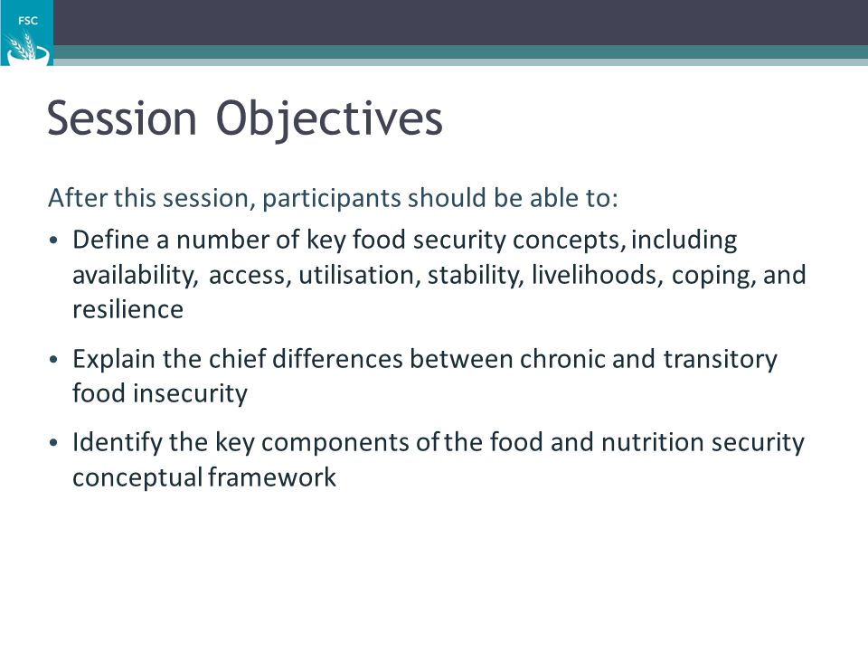 Session Objectives After this session, participants should be able to: