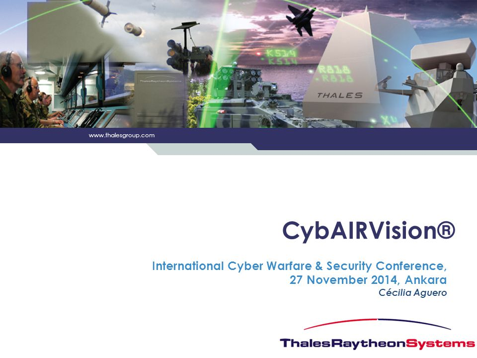 CybAIRVision® International Cyber Warfare & Security Conference, 27 November 2014, Ankara Cécilia Aguero.
