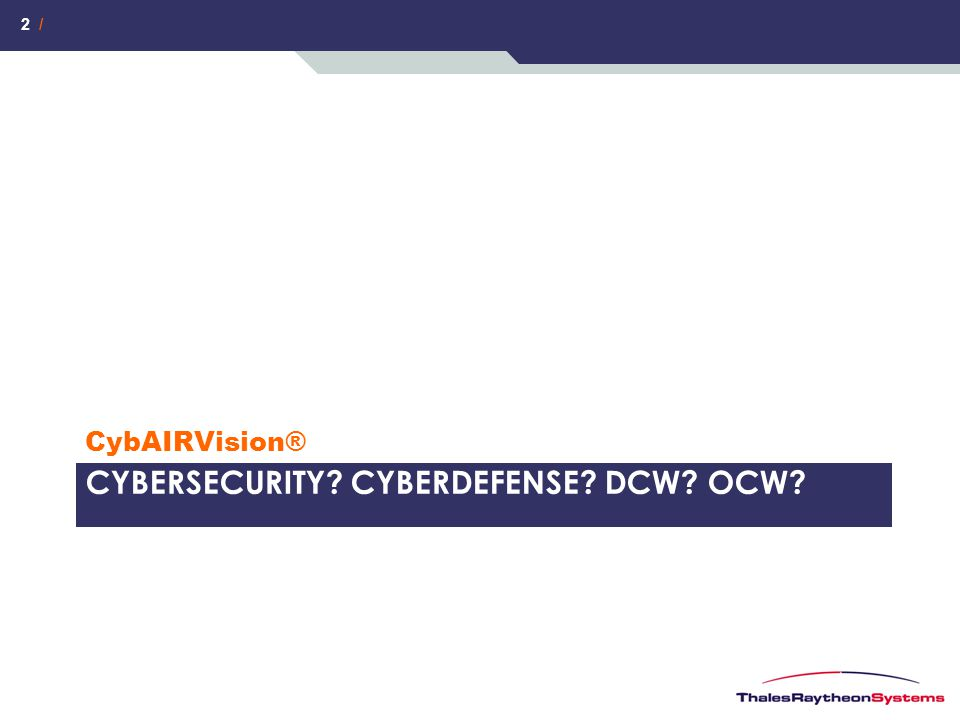 CybersEcuritY CyberdEfense DCW OCW