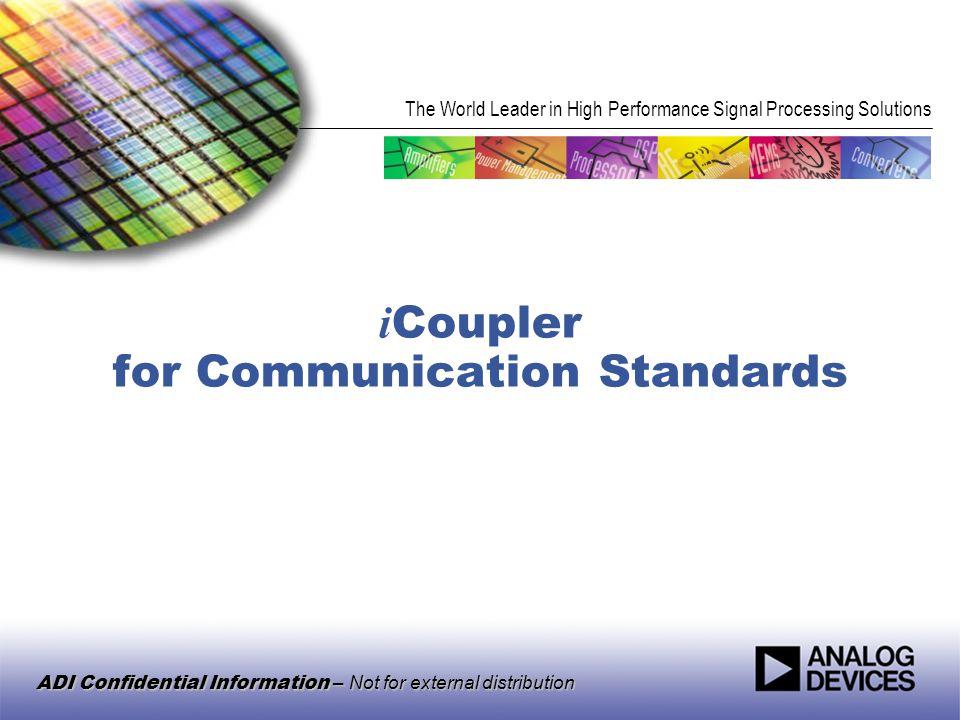 iCoupler for Communication Standards