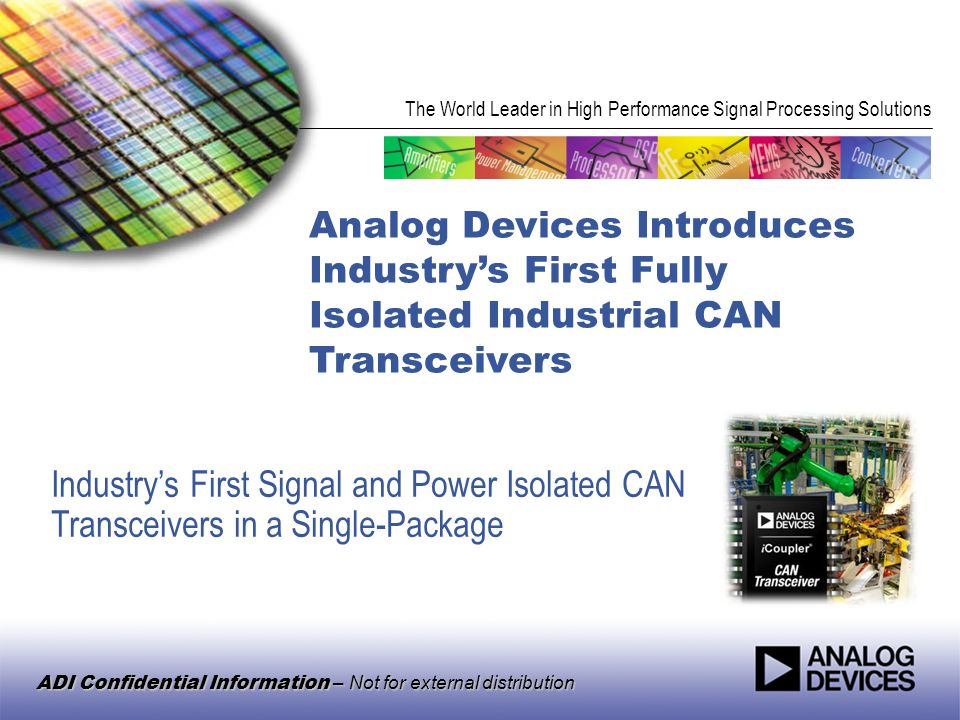 Analog Devices Introduces Industry's First Fully Isolated Industrial CAN Transceivers