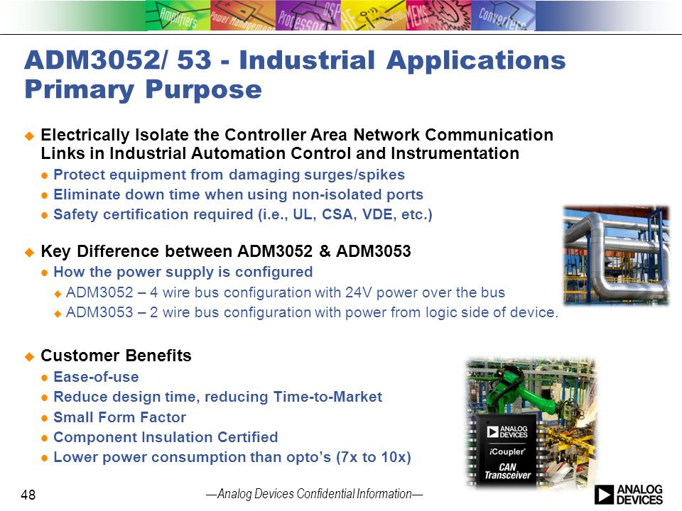 ADM3052/ 53 - Industrial Applications Primary Purpose