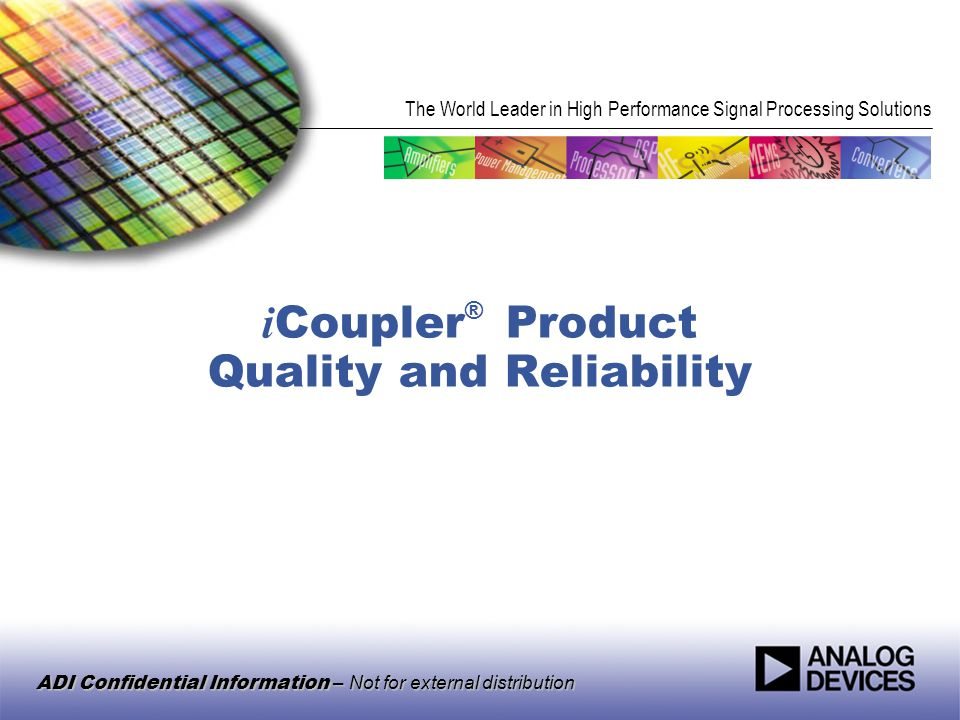 iCoupler® Product Quality and Reliability