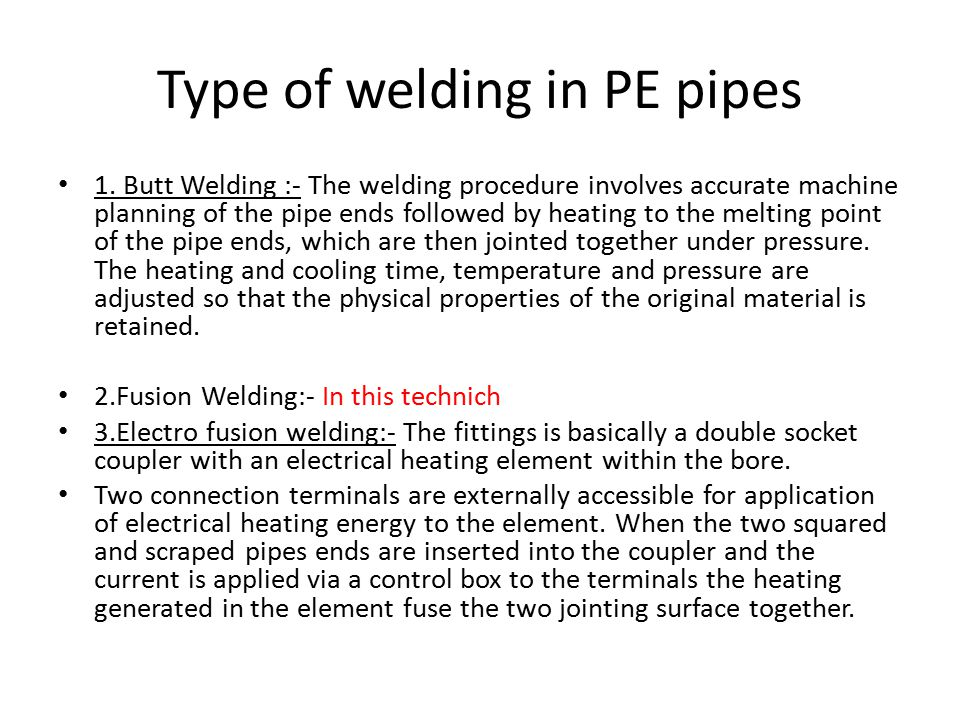 Type of welding in PE pipes