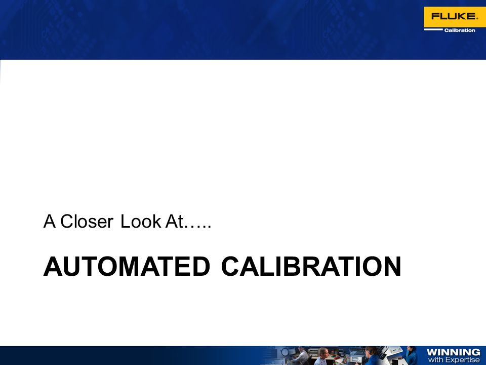Automated Calibration