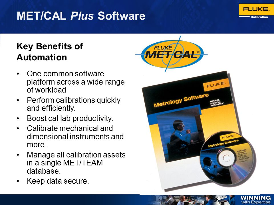 MET/CAL Plus Software Key Benefits of Automation
