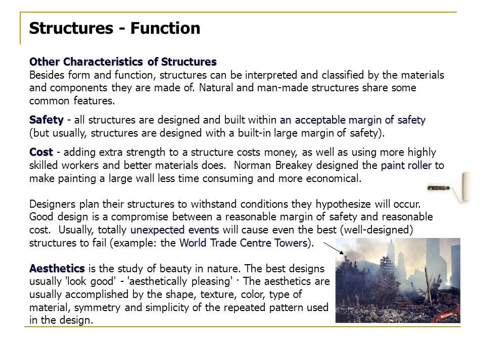 Structures - Function Other Characteristics of Structures