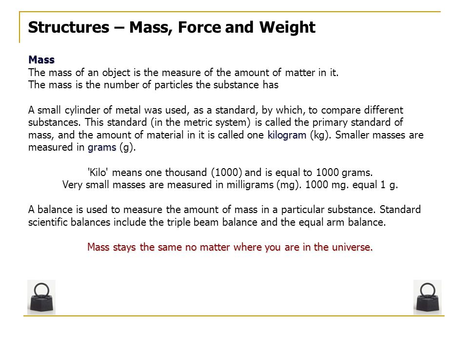 Structures – Mass, Force and Weight