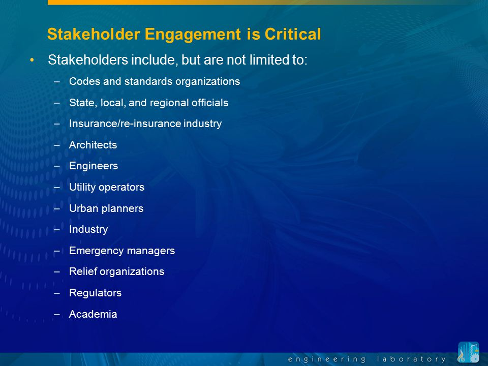 Stakeholder Engagement is Critical