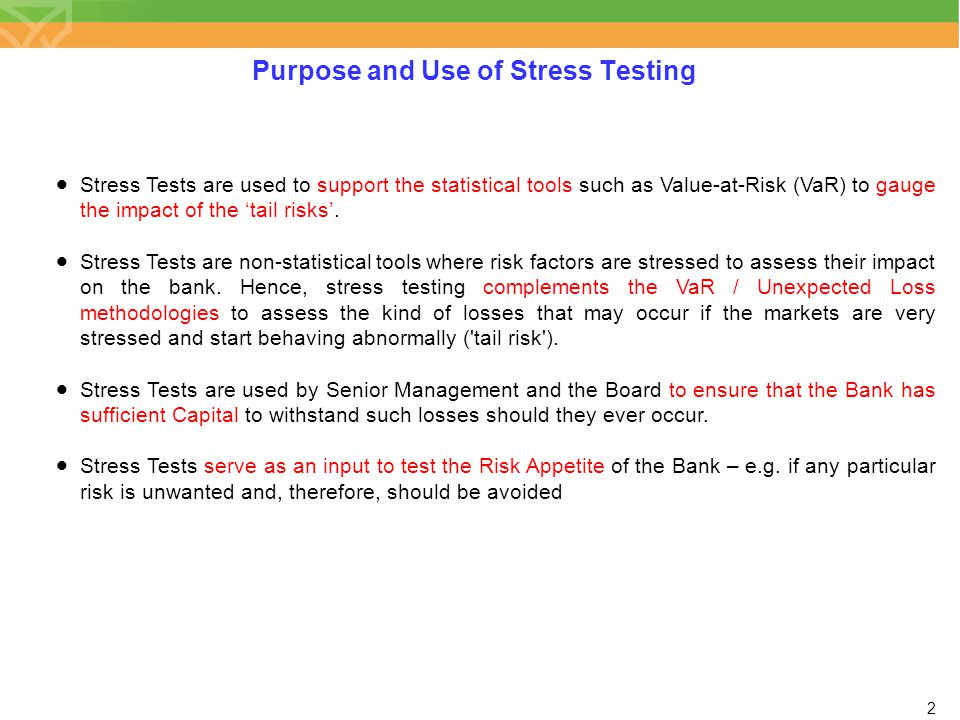 Purpose and Use of Stress Testing