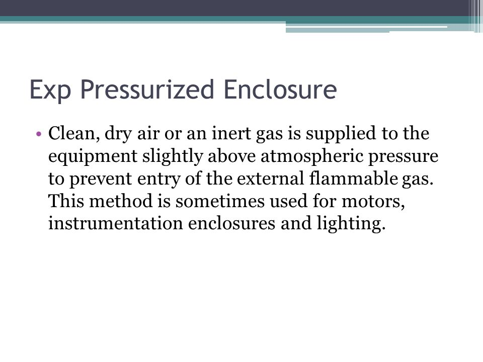 Exp Pressurized Enclosure